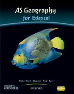 AS Geography for Edexcel Student Book : Students' Book - Bob Digby