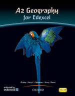 A2 Geography for Edexcel Student Book : Students' Book - Bob Digby