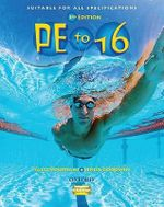 PE to 16 : Students' Book - Sally Fountain