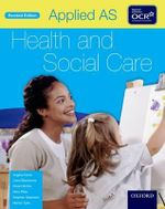 Applied as Health & Social Care Student Book for OCR - Angela Fisher