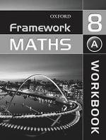 Framework Maths : Year 8: Access Workbook - Ray Allan