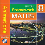 Framework Maths : Year 8: Animations CD-ROM: Animations Year 8 - David Capewell