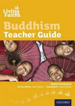 Living Faiths Buddhism Teacher Guide : GCSE English and English Language Revision Workboo... - Mark Constance
