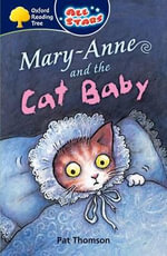 Mary-Anne and the Cat Baby : Gr 3 - 4 Level 10 - 16 - Pat Thomson