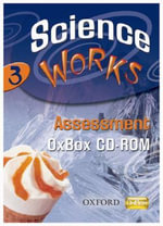 Science Works : 3: Assessment OxBox CD-ROM: 3 - Various