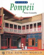 Pompeii : Roman World Ser. - Peter Connolly