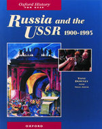 Russia and the USSR, 1900-1995 : Oxford History for GCSE - Tony Downey