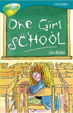 Oxford Reading Tree : Level 16: Treetops More Stories A: One Girl School - Anna Perera