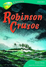 Oxford Reading Tree : Stage 16A: TreeTops Classics: Robinson Crusoe - Daniel Defoe