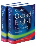 Shorter Oxford English Dictionary - Oxford Dictionaries