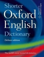 Shorter Oxford English Dictionary Deluxe Edition - Oxford Dictionaries
