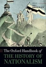 The Oxford Handbook of the History of Nationalism : Equality, Identity Politics, and Democracy in Nepa...