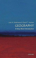 Geography : A Very Short Introduction - John A. Matthews