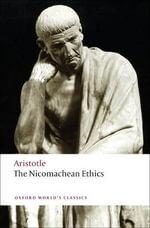 The Nicomachean Ethics : World's Classics - Aristotle