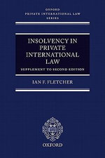 Insolvency in Private International Law : Oxford Private International Law - FLETCHER