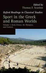 Sport in the Greek and Roman Worlds : Volume 1