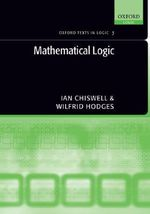 Mathematical Logic : The Pragmatics of Fiction - Ian Chiswell