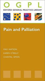 Pain and Palliation : OGPL - Karen O'Reilly