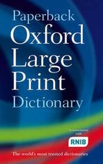 Paperback Oxford Large Print Dictionary - Oxford Dictionaries
