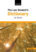 The Law Student's Dictionary - J.E. Penner