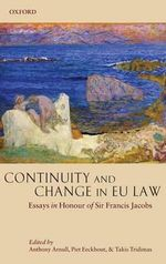 Continuity and Change in EU Law : Essays in Honour of Sir Francis Jacobs