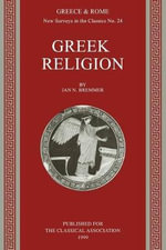 Greek Religion : Greek Religion - Jan N. Bremmer