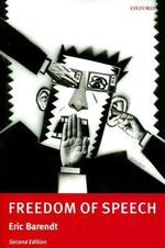Freedom of Speech - E.M. Barendt