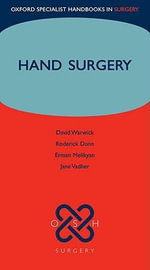 Hand Surgery : Oxf Specialist Hndbks in Surgery - David J. Warwick