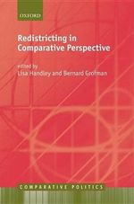 Redistricting in Comparative Perspective : Comparative Politics Ser.