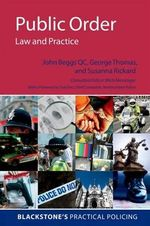 Public Order : Law and Practice - John Beggs