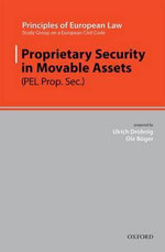 Proprietary Security in Movable Assets : Security Rights in Movables