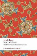 War and Peace : World's Classics - Leo Tolstoy