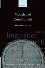 Modals and Conditionals : New and Revised Perspectives - Angelika Kratzer