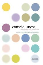 Consciousness : New Philosophical Perspectives