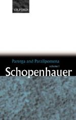 Parerga and Paralipomena : Six Long Philosophical Essays v.1 - Arthur Schopenhauer