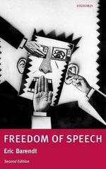Freedom of Speech - Eric Barendt