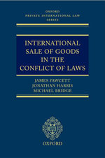 International Sale of Goods in the Conflict of Laws : Oxford Private International Law Ser. - James Fawcett