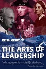 The Arts of Leadership - Keith Grint