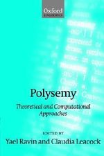 Polysemy : Theoretical and Computational Approaches