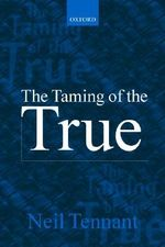 The Taming of the True - Neil Tennant