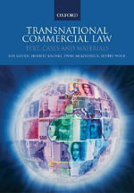 Transnational Commercial Law : Text, Cases and Materials - Professor Sir Roy Goode