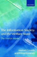 The Information Society and the Welfare State : The Finnish Model - Manuel Castells