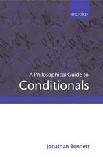 A Philosophical Guide to Conditionals - Jonathan Bennett