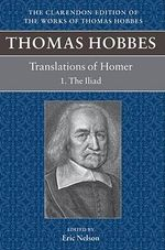 Thomas Hobbes : Translations Of Homer: The Iliad And The Odyssey - NELSON