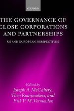 The Governance of Close Corporations and Partnerships : US and European Perspectives