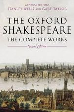William Shakespeare : The Complete Works - William Shakespeare