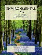 Environmental Law : Text, Cases & Materials - Elizabeth Fisher