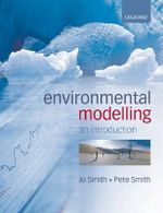 Environmental Modelling : An Introduction - Jo Smith