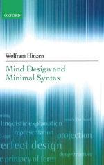 Mind Design and Minimal Syntax - Wolfram Hinzen