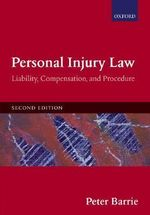 Personal Injury Law : Liability, Compensation, Procedure - Peter Barrie